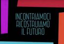 La clip della settima edizione di Incontriamoci Ricostruiamo Il Futuro